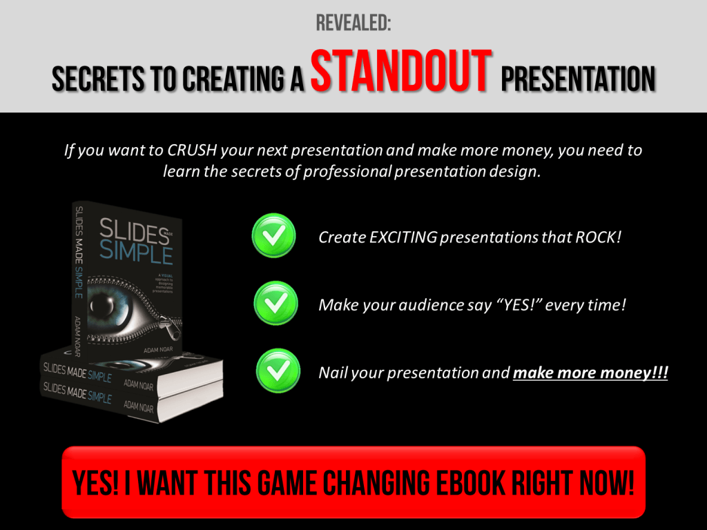 Presentation tips - Check out my ebook Slides Made Slimple Now!