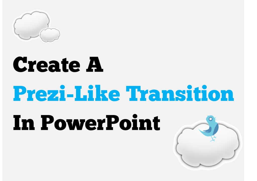 Powerpoint design tips prezi presentation transitions for Powerpoint templates like prezi