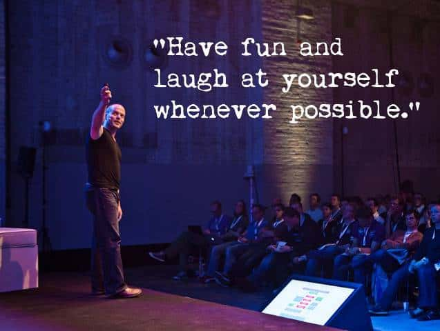 public speaking tips - presentation tips - tim ferriss -have fun