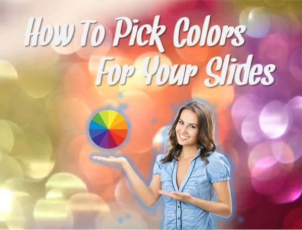 PowerPoint Tips - How to pick colors for your presentations