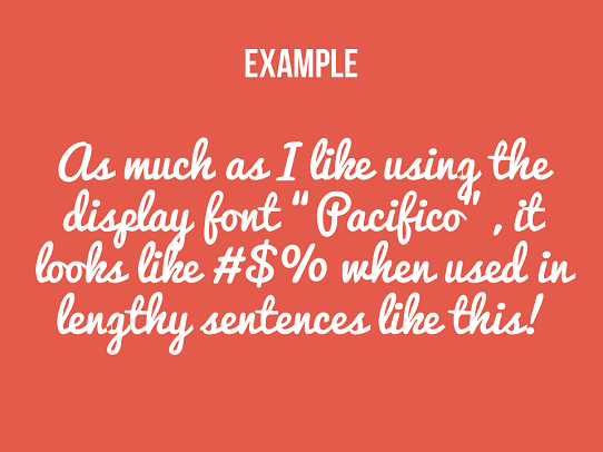 PowerPoint Design Tips - Don't Overuse Display Fonts