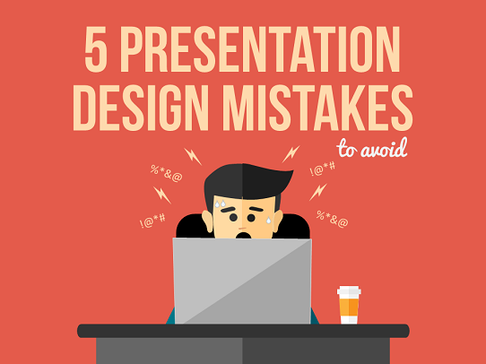 Presentation Design Tips - 5 Mistakes to Avoid