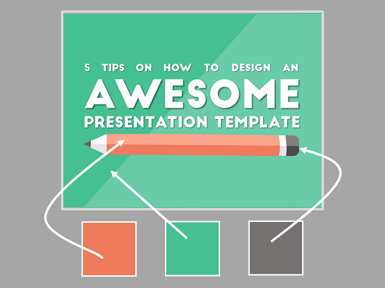 Presentation Design Tips - How to design an awesome presentation template - Tip #3
