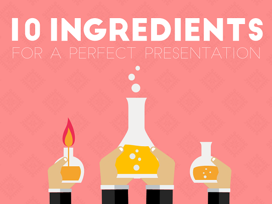 Presentation Design Tips - 10 Ingredients to a perfect presentation