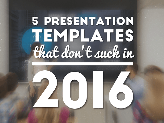 the 5 best powerpoint templates of 2016