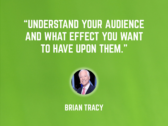 Brian Tracy - keys to a good presentation - start with your audience