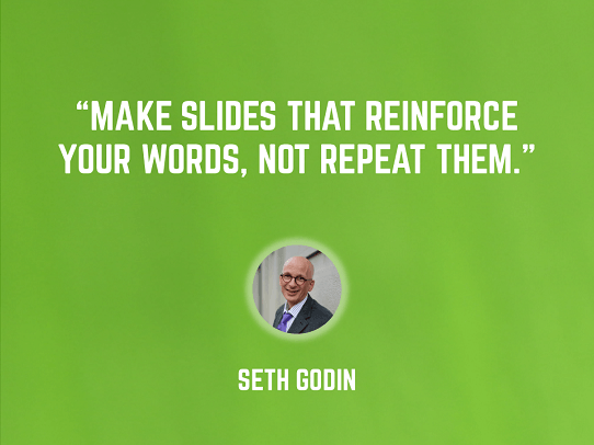 Seth Godin - presentation design tips - best presenters