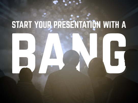 how to start a presentation with a bang - powerpoint introduction examples