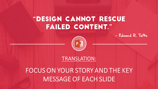 design-inspiration-quote-powerpoint - focus on your story and key message of each slide