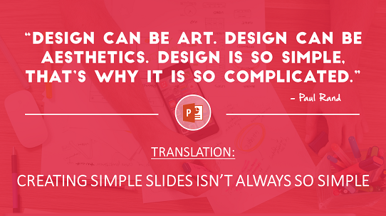 motivational-powerpoint-quote - creating simple powerpoint slides isnt always so simple
