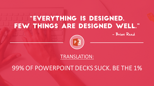 powerpoint-design-quotes - inspirational powerpoint design quote