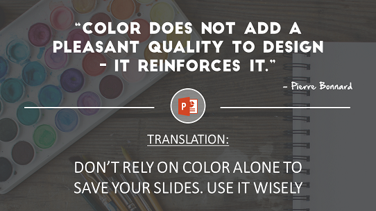 quote-about-good-design-powerpoint - use color wisely