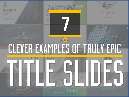 these powerpoint title slide examples will inspire you