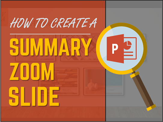 "How to Instantly Create a Dynamic Summary Slide Using the PowerPoint ""Summary Zoom"" Feature"