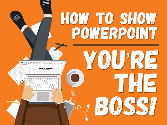 how to show powerpoint who s boss and avoid awful slides