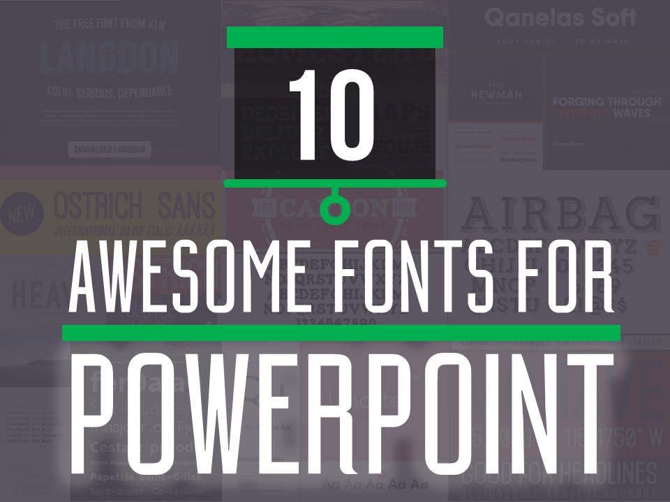 10 Free Professional Fonts to Make Your PowerPoints Shine